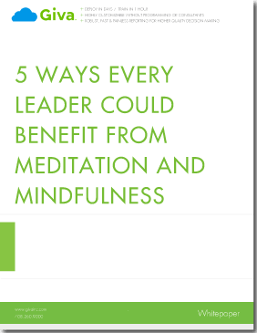 5 Ways Every Leader Could Benefit From Meditation and Mindfulness
