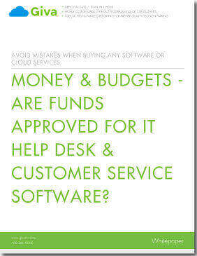 Money & Budgets - Are Funds Approved for IT Help Desk & Customer Service Software?
