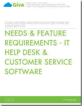 Needs & Feature Requirements - IT Help Desk & Customer Service Software