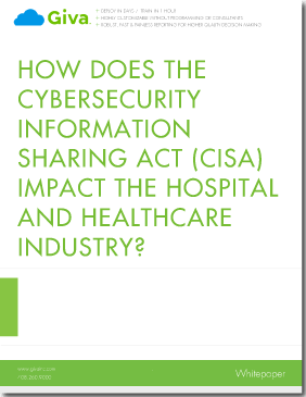 How Does the Cybersecurity Information Sharing Act (CISA) Impact the Hospital and Healthcare Industry